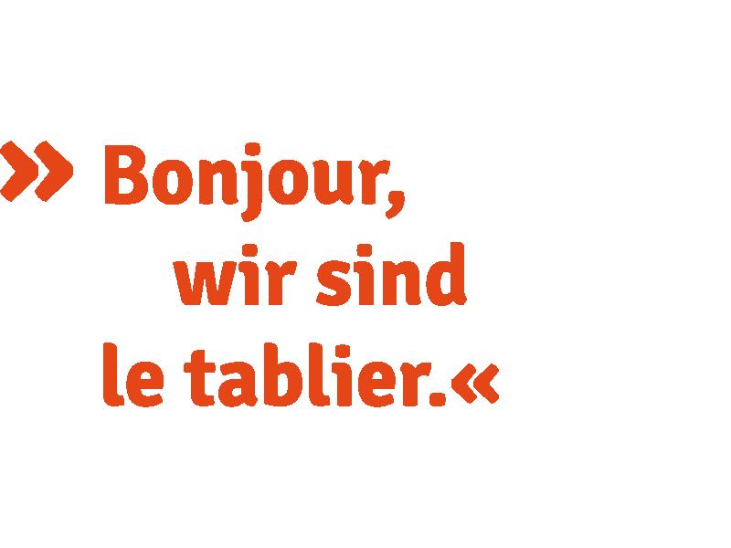 le tablier | Spruch in oranger Schrift